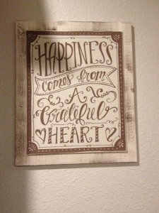 "Farm Photo - Inspirational sign, ""Happiness Comes From a Grateful Heart"""
